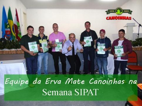Equipe da Erva Mate Canoinhas participa na 5ª SIPAT COLETIVA.